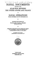 Naval Documents Related to the Quasi-war Between the United States and France