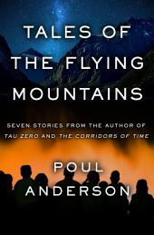 Tales of the Flying Mountains: Stories