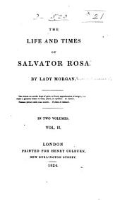 The Life and Times of Salvator Rosa: Volume 2