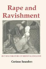 Rape and Ravishment in the Literature of Medieval England
