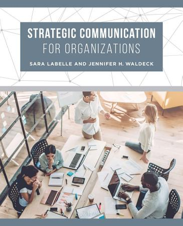 Strategic Communication for Organizations PDF