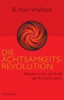 Die Achtsamkeits Revolution PDF