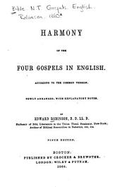 A Harmony of the Four Gospels in English: According to the Common Version