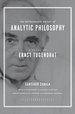The Hermeneutic Nature of Analytic Philosophy PDF