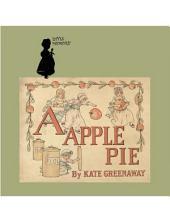 1886年英文童书绘本 A-Apple Pie (苹果派)