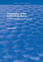 Organization of the Extracellular Matrix