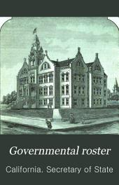 Governmental Roster: State and County Governments of California, Executive, Judicial and Legislative Departments
