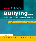 How to Stop Bullying towards a non-violent school