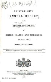 Annual Report ... of Births, Deaths, and Marriages in England and Wales ...: Volumes 38-40
