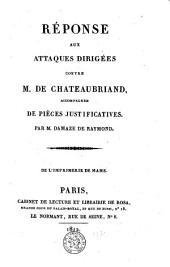 Réponse aux attaques dirigées contre M. de Chateaubriand