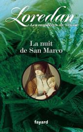 La nuit de San Marco: Les mystères de Venise, Volume2