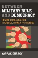 Between Military Rule and Democracy PDF