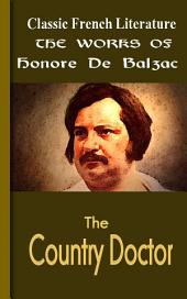 The Country Doctor: Works of Balzac
