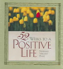 52 Weeks to a Positive Life