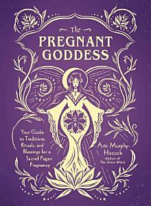 The Pregnant Goddess PDF