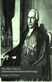 Das Jahr 1793: Urkunden und Aktenstücke zur Geschichte der Organisation Südpreussens