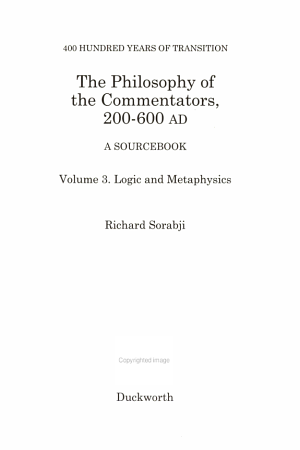 The Philosophy of the Commentators, 200-600 AD: Logic and metaphysics