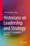Historians on Leadership and Strategy