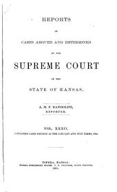 Kansas Reports: Volume 32