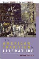 The American Tradition in Literature  Volume 2  book alone