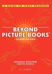 Beyond Picture Books: A Guide to First Readers
