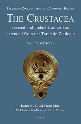 Treatise on Zoology   Anatomy  Taxonomy  Biology  The Crustacea  Volume 4 PDF