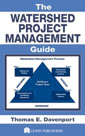 The Watershed Project Management Guide