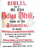Biblia  that   r  all then Heliga Skrift  Gamla och Nya Testamentsens  P   Swensko PDF