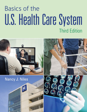 Basics of the U S  Health Care System PDF