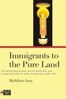 Immigrants to the Pure Land PDF