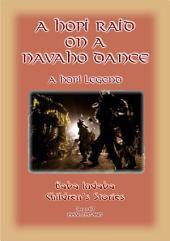 A HOPI RAID ON A NAVAHO DANCE - A Hopi Folk Tale: Baba Indaba Children's Story