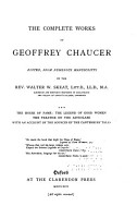 The Complete Works of Geoffrey Chaucer  The house of fame The legend of good women  The treatise on the astrolabe  with an account of the sources of the Canterbury tales  v  4  The Canterbury tales  text PDF