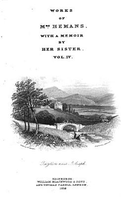 The Works With A Memoir Of Her Life By Her Sister