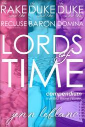 Lords of Time: Compendium—the first three novels