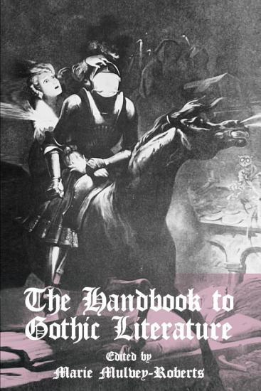 The Handbook to Gothic Literature PDF