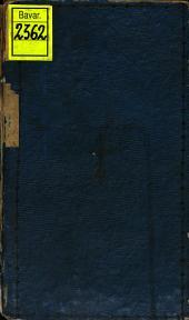 Sammlung der Freyheiten, Rechte, Gesetze, Gewohnheiten, und Polizeyordnungen der Stadt Amberg aus dem XIVten bis aufs XVte Jahrhundert: ¬Ein Beytrag zur Geschichte der ehmaligen Städteverfassung, Band 1,Ausgabe 1