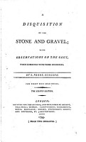 A Disquisition of the Stone and Gravel  with Observations on the Gout  when Combined with Those Disorders  By S  Perry    The Eighth Edition PDF