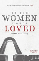 Download To the Women I Once Loved Book