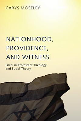 Nationhood  Providence  and Witness PDF