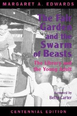 The Fair Garden and the Swarm of Beasts  Centennial Edition