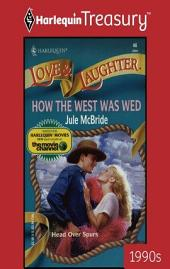 How the West Was Wed