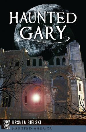Haunted Gary