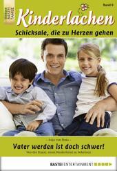 Kinderlachen - Folge 008: Vater werden ist doch schwer!