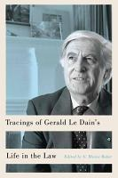 Tracings of Gerald Le Dain s Life in the Law PDF
