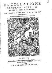 De collatione bonorum inter haeredes ... discussio