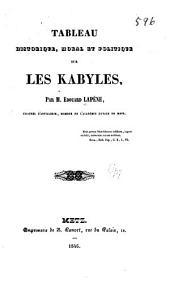 Tableau historique, moral et politique sur les Kabyles