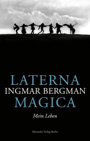 Laterna Magica  Mein Leben PDF