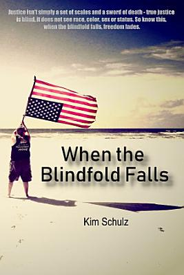 When The Blindfold Falls