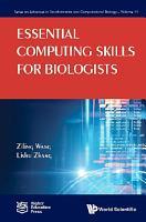 Essential Computing Skills for Biologists PDF