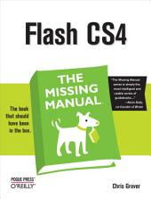 Flash CS4: The Missing Manual: The Missing Manual, Edition 3